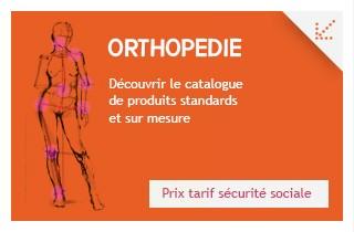 Découvrez un large choix d'articles orthopédiques